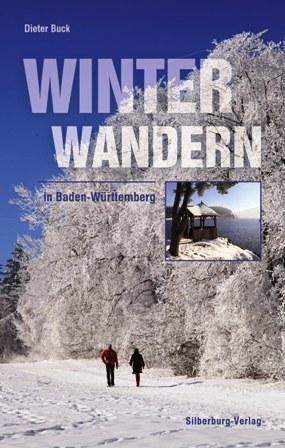 Das Wanderbuch Winterwandern in Baden-Württemberg stellt 40 Touren für die kalte Jahreszeit vor.