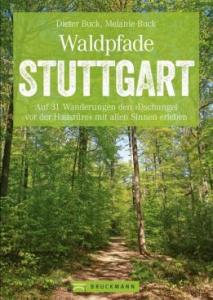 Waldpfade Stuttgart Waldbaden